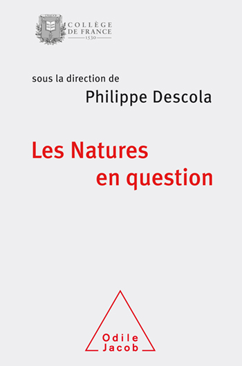 Natures in Question - Collège de France Autumn Colloquium