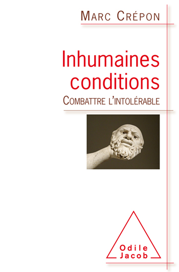 Inhuman Conditions - Battling the Intolerable