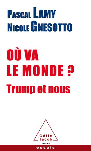 Où va le monde ? - Trump et nous