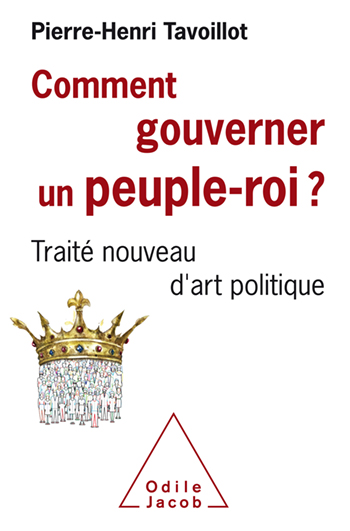 How to Govern a People-King? - A New Treatise on the Art of Politics