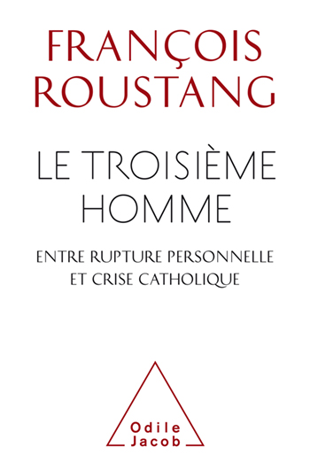 Troisième Homme, entre rupture personnelle et crise catholique (Le)