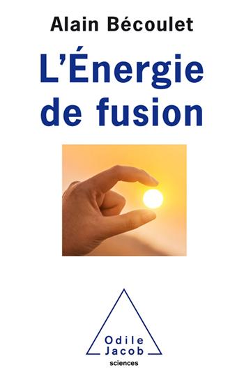 Énergie de fusion (L')