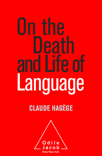On the Death and Life of Language
