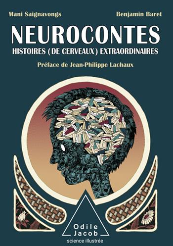 Neurocontes - Histoires (de cerveaux) extraordinaires