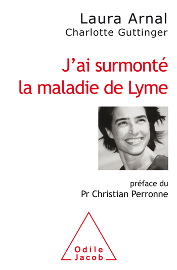 J'ai surmonté la maladie de Lyme