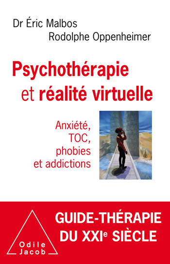 Psychotherapy and Virtual Reality - Anxiety, phobias and addictions