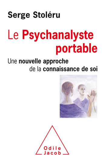 Psychanalyste portable (Le) - Une nouvelle approche de la connaissance de soi