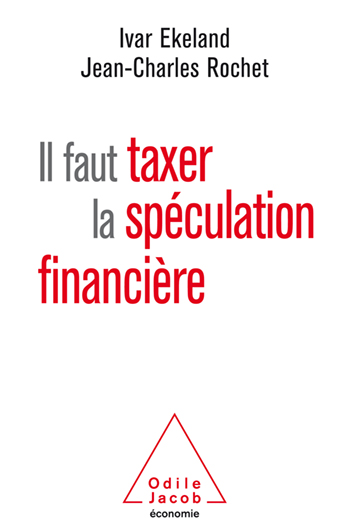 We Must Tax Financial Speculation - Against widespread speculation – a universal tax