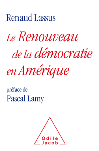 Renaissance of America (The) - foreword to Pascal Lamy