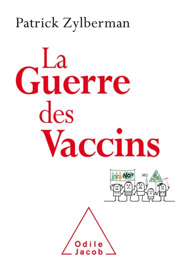 Guerre des vaccins (La)