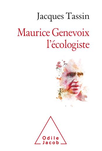 Maurice Genevoix l'écologiste