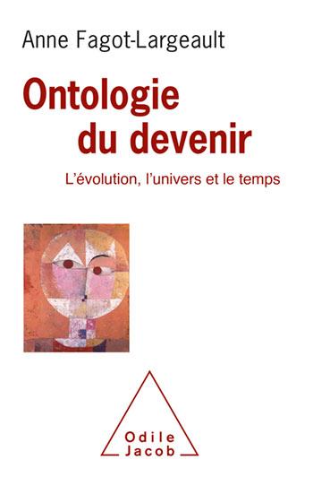 Ontologie du devenir - L'évolution, l'univers et le temps