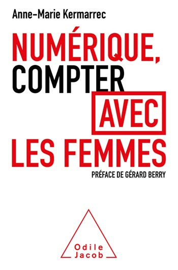Digital Technology, Counting with Women - Preface by Gérard Berry