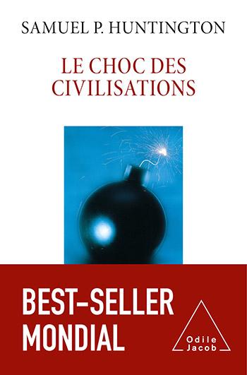 Choc des civilisations (Le) - Nouvelle édition 2021