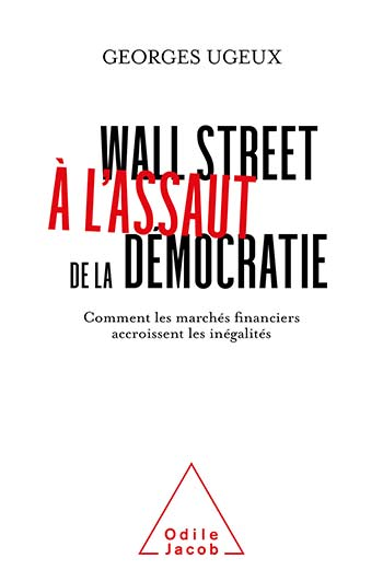 Wall Street Attacks Democracy - How Financial Markets Increase Inequality