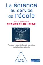 Science au service de l'école (La) - Premiers travaux du Conseil scientifique de l'éducation nationale