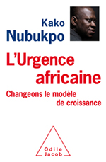 Urgence africaine (L') - Changeons le modèle de croissance!